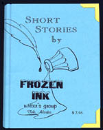 short stories by Tok, Alaska writer's group