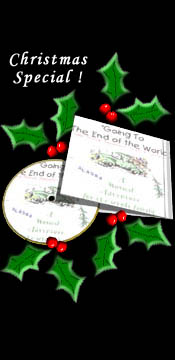Christmas CD Special - Going to the End of the World